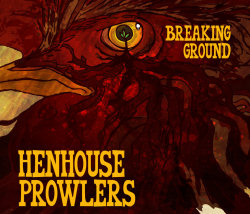 the henhouse prowlers